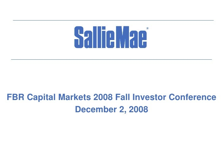 FBR Capital Markets 2008 Fall Investor Conference                December 2, 2008