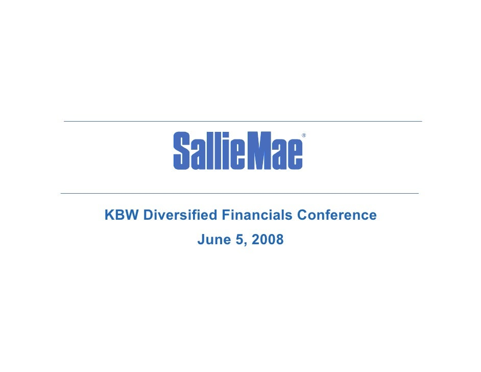 KBW Diversified Financials Conference             June 5, 2008