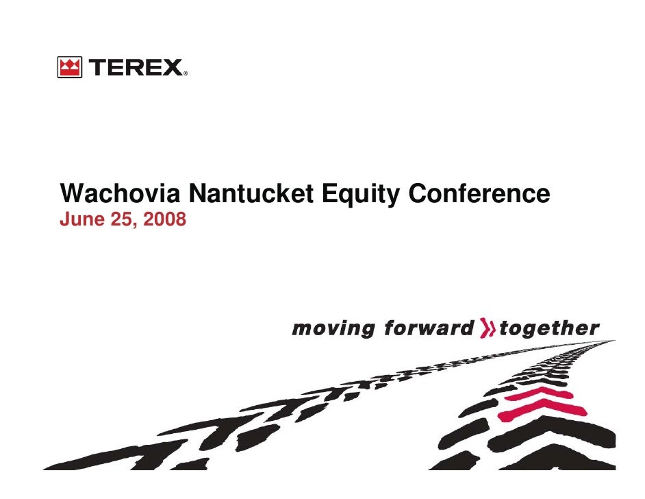Wachovia Nantucket Equity Conference June 25, 2008