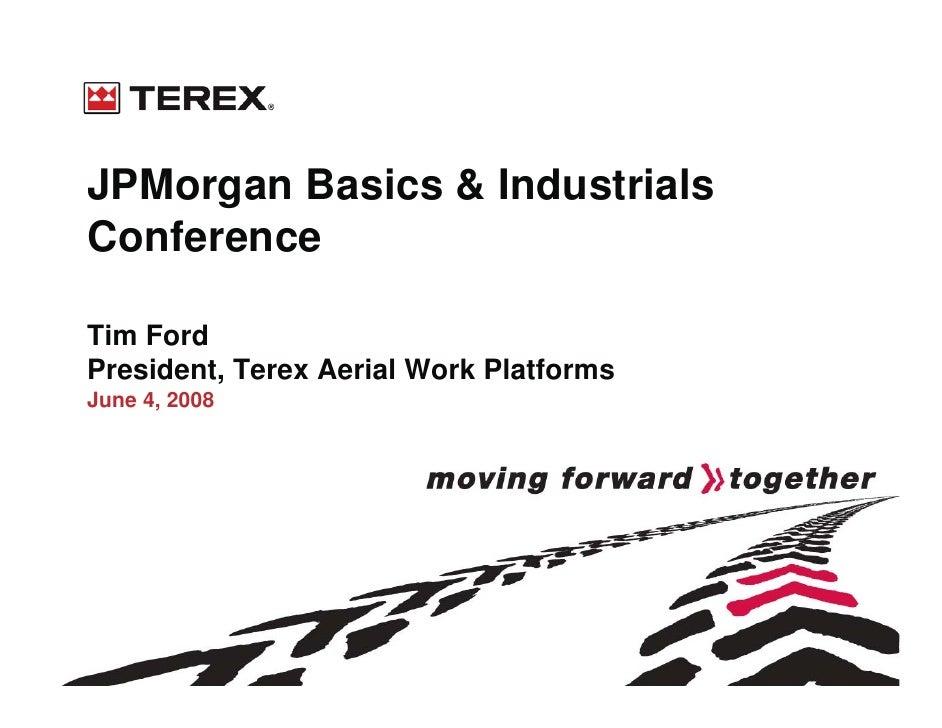 terex 08_06_04_JP_Morgan_Conf