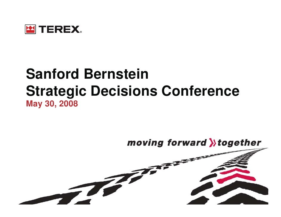 Sanford Bernstein Strategic Decisions Conference May 30, 2008