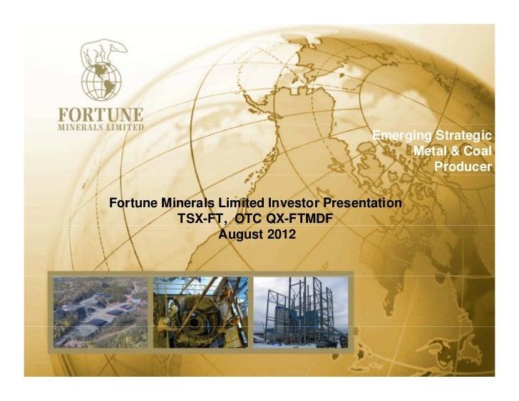 Fortune Minerals August 2012 Arctos changes