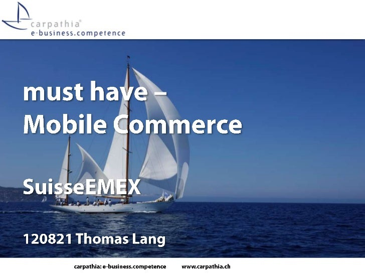 must have - Mobile Commerce (Executive Briefing)