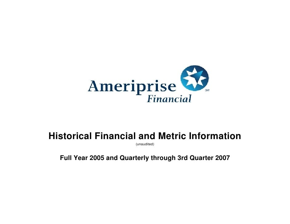 Historical Financial and Metric Information                          (unaudited)      Full Year 2005 and Quarterly through...