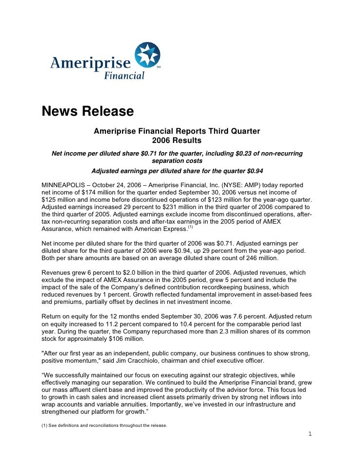 News Release                           Ameriprise Financial Reports Third Quarter                                         ...