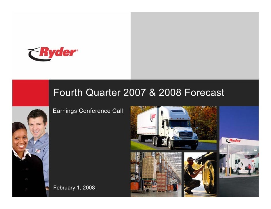 Fourth Quarter 2007 & 2008 Forecast Earnings Conference Call     February 1, 2008