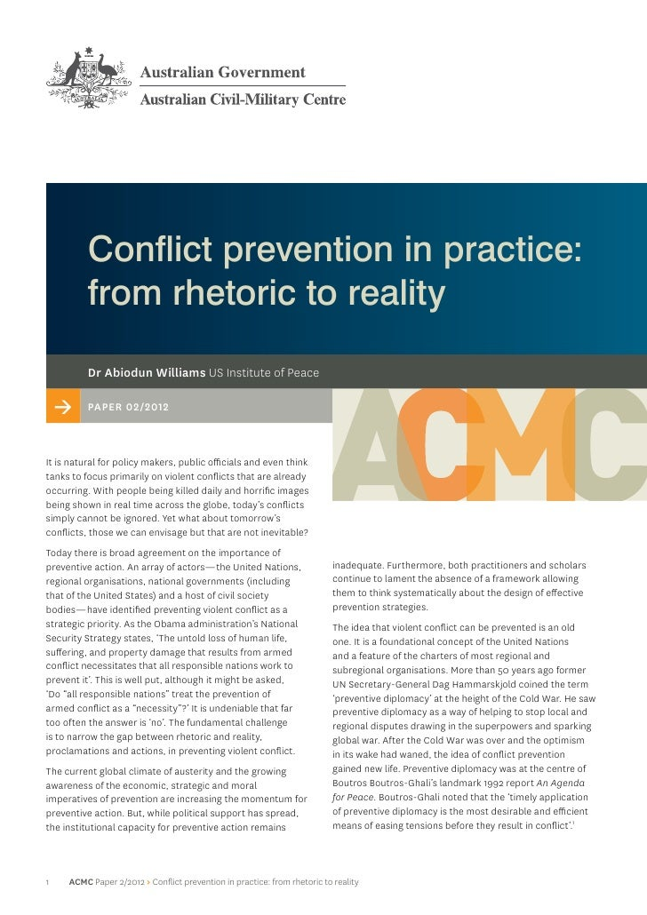 Conflict prevention in practice:          from rhetoric to reality          Dr Abiodun Williams US Institute of Peace    >...