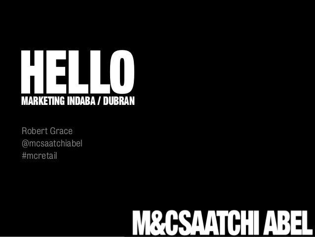Report on Retail Worls - mc saatchi abel presentation