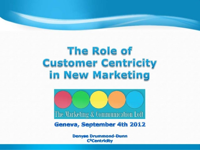 The Role of Customer Centricity in New Marketing