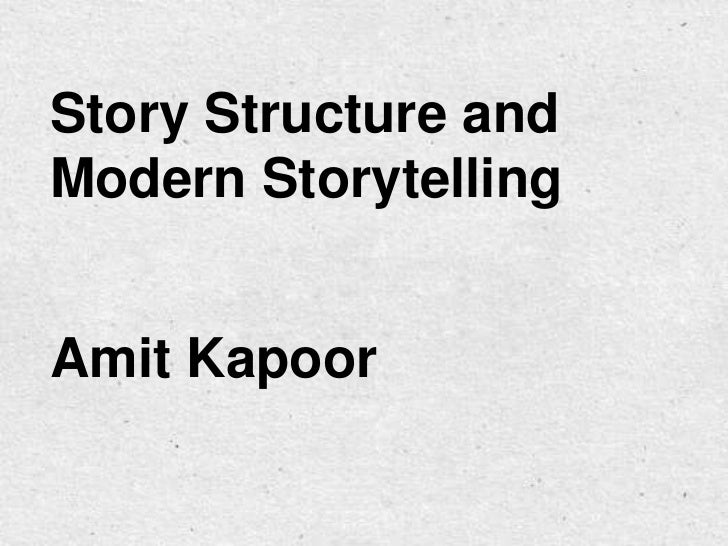 Story Structure and Modern Storytelling