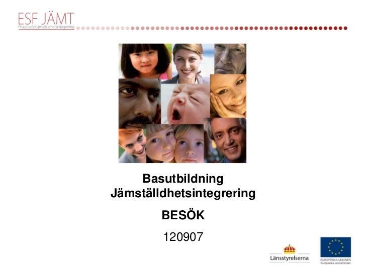 BESÖK: Jämställdhetsintegrering 7 sep 2012
