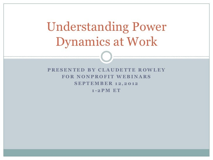 power dynamics in social work Using a power relations perspective, we show that the social work- ers' inability to   from intake to exit, are shaped by the power dynamics between the repre.