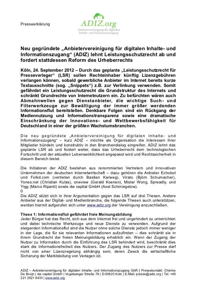"""PresseerklärungNeu gegründete """"Anbietervereinigung für digitalen Inhalte- undInformationszugang"""" (ADIZ) lehnt Leistungssch..."""