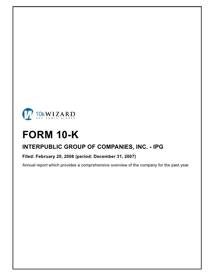 FORM 10-K INTERPUBLIC GROUP OF COMPANIES, INC. - IPG Filed: February 29, 2008 (period: December 31, 2007) Annual report wh...