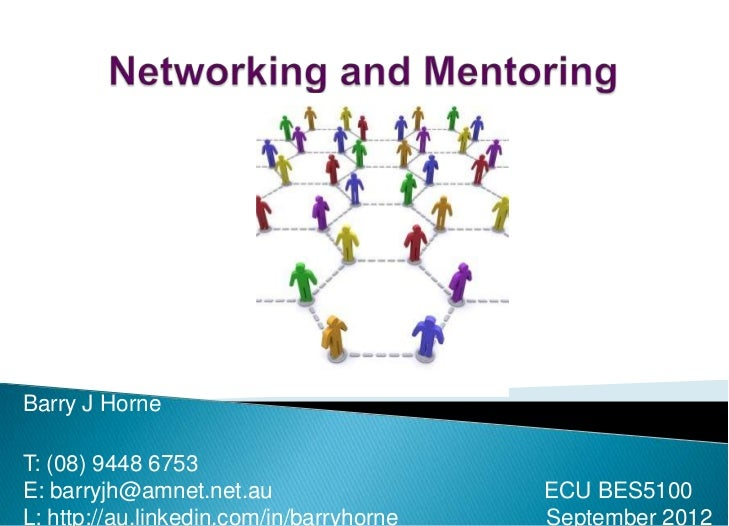Barry J HorneT: (08) 9448 6753E: barryjh@amnet.net.au                   ECU BES5100L: http://au.linkedin.com/in/barryhorne...