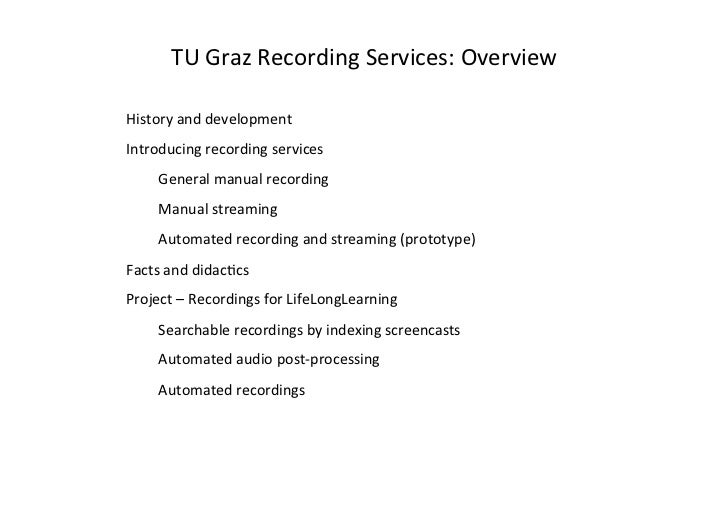 TU	  Graz	  Recording	  Services:	  Overview	  History	  and	  development	  Introducing	  recording	  services	         G...