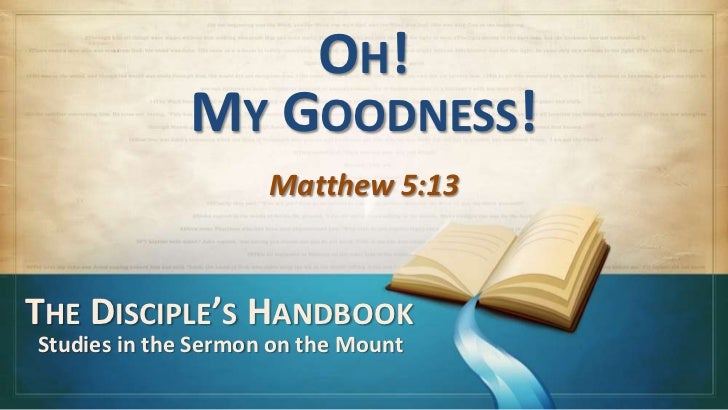 120930 sm 04 oh my goodness - Matthew 5_13