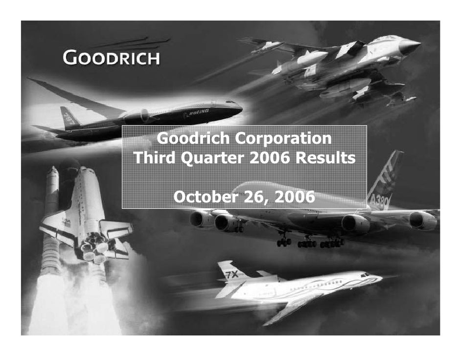 Goodrich Corporation     Third Quarter 2006 Results          October 26, 2006     1