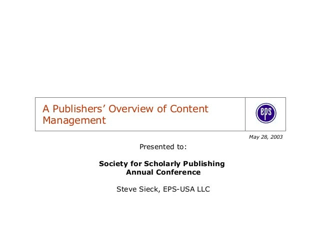 A Publishers' Overview of ContentManagement                                              May 28, 2003                     ...