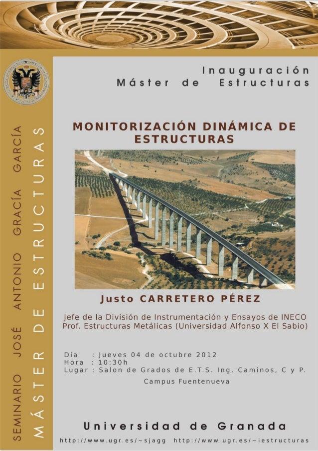121004 Monitorización Dinámica Estructuras. Inauguración Master UGR. Justo Carretero