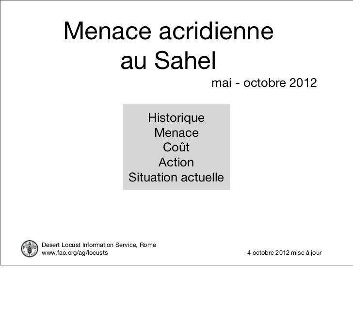 Menace acridienne           au Sahel                                            mai - octobre 2012                        ...