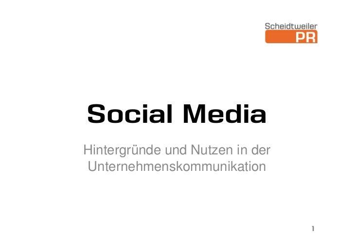 Social MediaHintergründe und Nutzen in derUnternehmenskommunikation                                 1