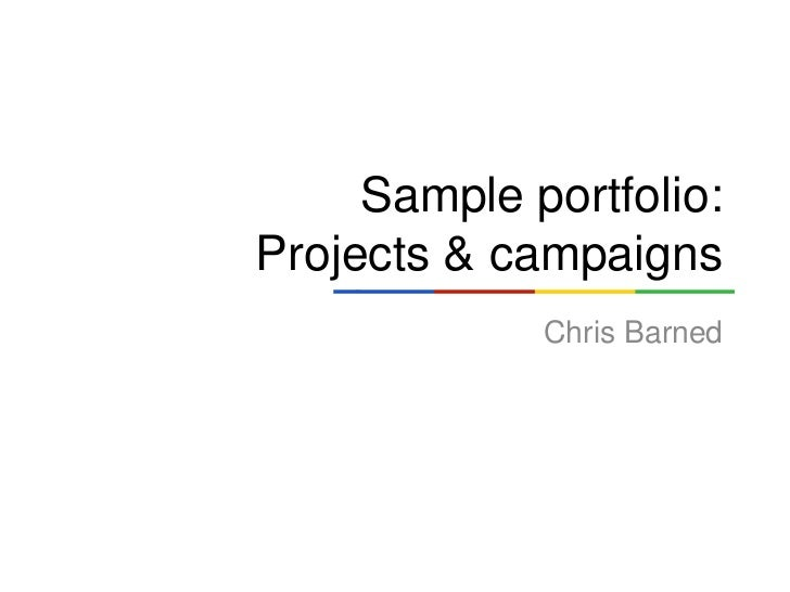 Sample portfolio:Projects & campaigns             Chris Barned
