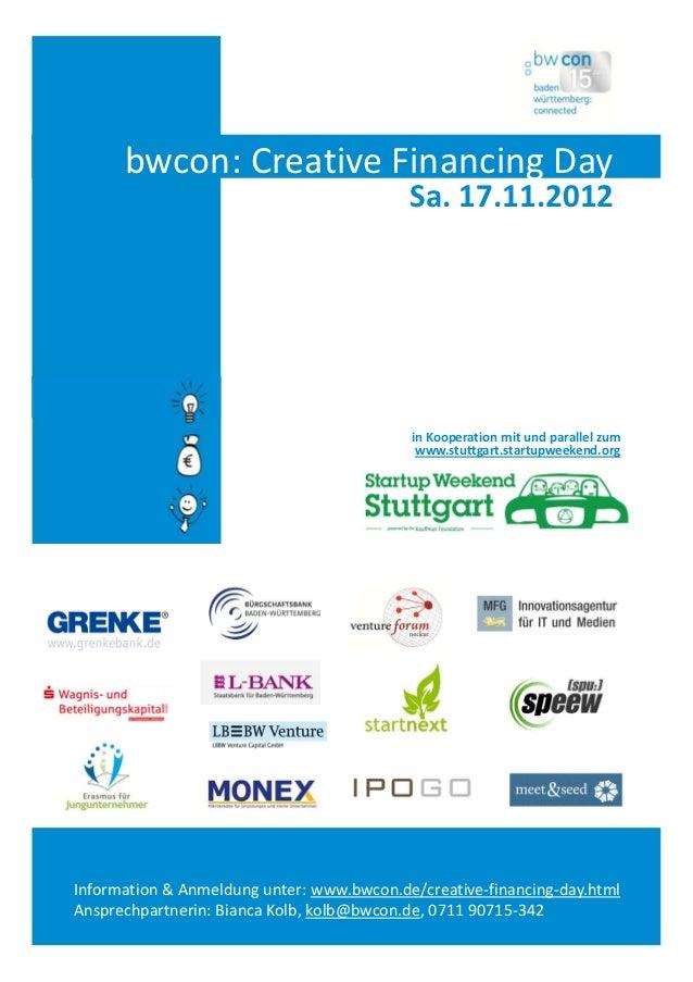 bwcon:CreativeFinancing Day                                           Sa.17.11.2012                                    ...