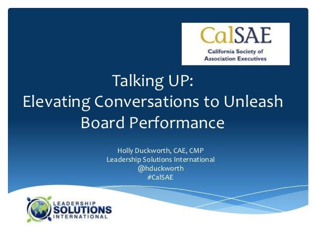 California Society of Association Executives: Talking Up Elevating Board Performance
