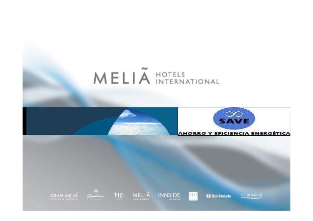 Ahorro y eficiencia energética en Meliá Hotels International. Proyecto SAVE