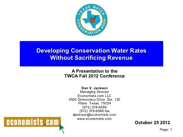 Developing Conservation Water Rates    Without Sacrificing Revenue          A Presentation to the        TWCA Fall 2012 Co...