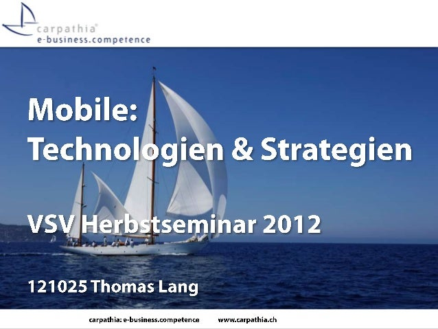 VSV-Seminar 2012: Mobile Strategien und Technologien