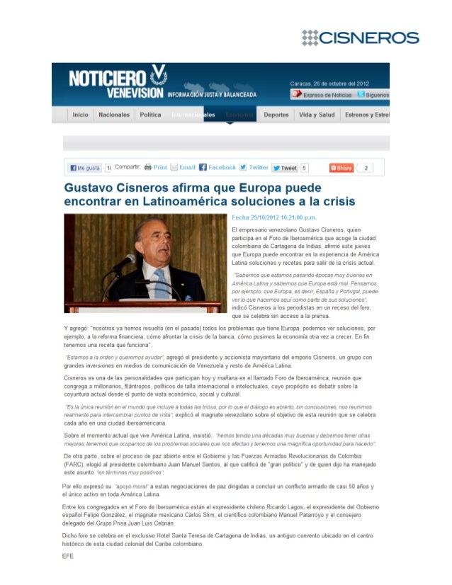 Gustavo Cisneros afirma que Europa puede encontrar en Latinoamérica soluciones a la crisis. Noticiero Venevision.