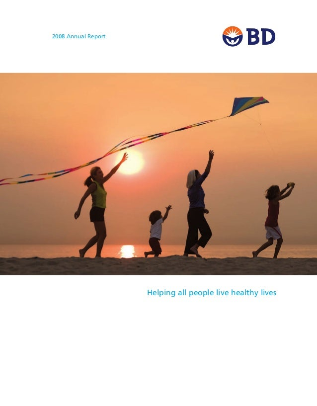 2008 Annual Report Helping all people live healthy lives