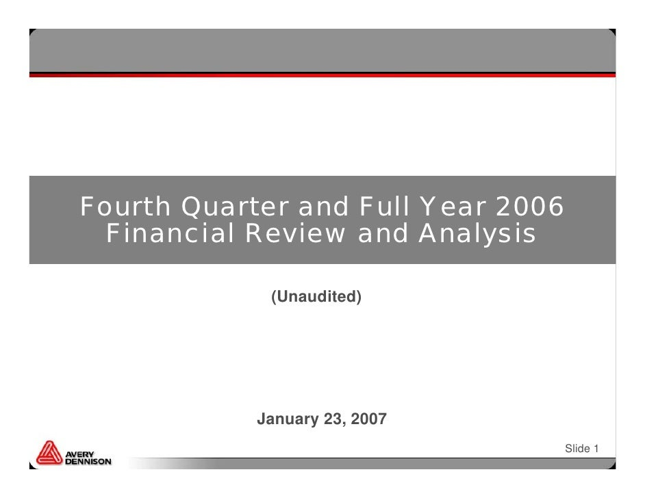 Fourth Quarter and Full Year 2006   Financial Review and Analysis               (Unaudited)                 January 23, 20...