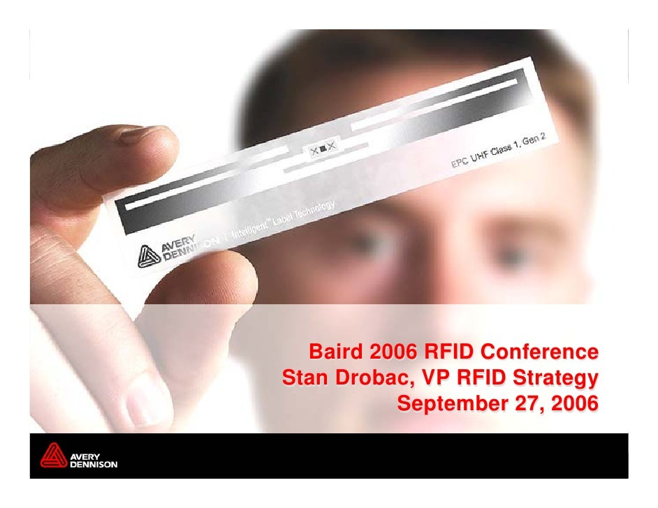Baird 2006 RFID Conference Stan Drobac, VP RFID Strategy           September 27, 2006                             Page 1