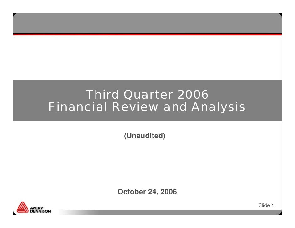 Third Quarter 2006 Financial Review and Analysis             (Unaudited)               October 24, 2006                   ...