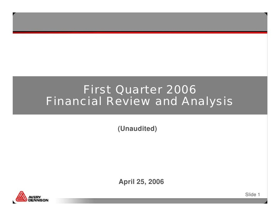 First Quarter 2006 Financial Review and Analysis             (Unaudited)                April 25, 2006                    ...
