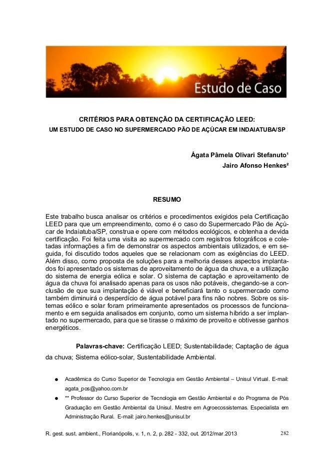 R. gest. sust. ambient., Florianópolis, v. 1, n. 2, p. 282 - 332, out. 2012/mar.2013 282 CRITÉRIOS PARA OBTENÇÃO DA CERTIF...