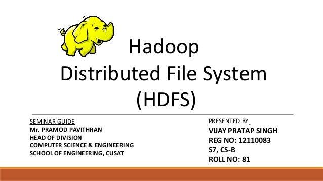 HDFS presented by VIJAY