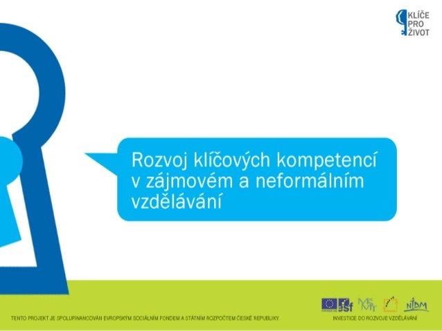 Prezentace KA 01 Výzkumy / Závěrečná konference projektu Klíče pro život