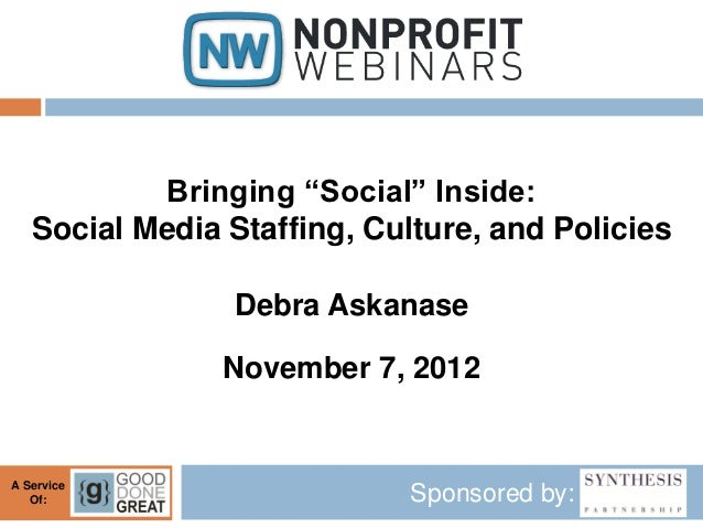"Bringing ""Social"" Inside: Social Media Staffing, Culture, and Policies"