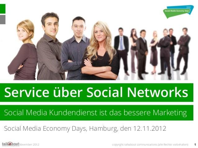 Service über Social Networks Social Media Kundendienst ist das bessere Marketing Social Media Economy Days, Hamburg, den 1...