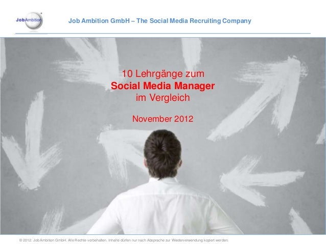 Job Ambition GmbH – The Social Media Recruiting Company                                                       10 Lehrgänge...
