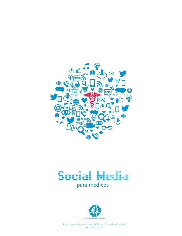 """Socialmédicos        Media   para Política generada por el Grupo de Trabajo """"Social Media y Salud""""                        ..."""