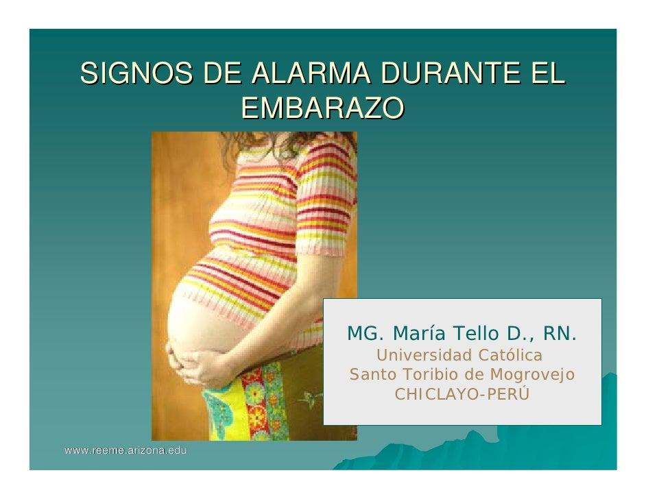 SIGNOS DE ALARMA DURANTE EL            EMBARAZO                             MG. María Tello D., RN.                       ...