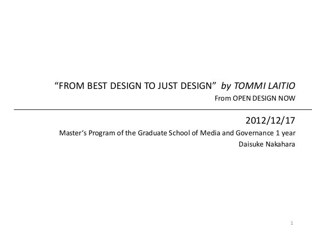 """""""FROM BEST DESIGN TO JUST DESIGN"""" by TOMMI LAITIO                                              From OPEN DESIGN NOW       ..."""