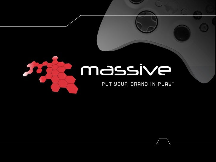 Massive- Put your brand in play