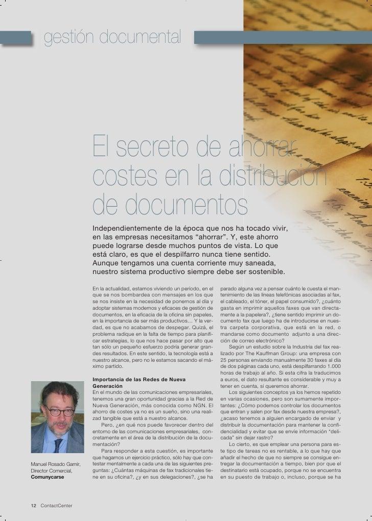 El secreto de ahorrar costes en la distribución de documentos. Manuel Rosado Gamir, Director Comercial, Comunycarse