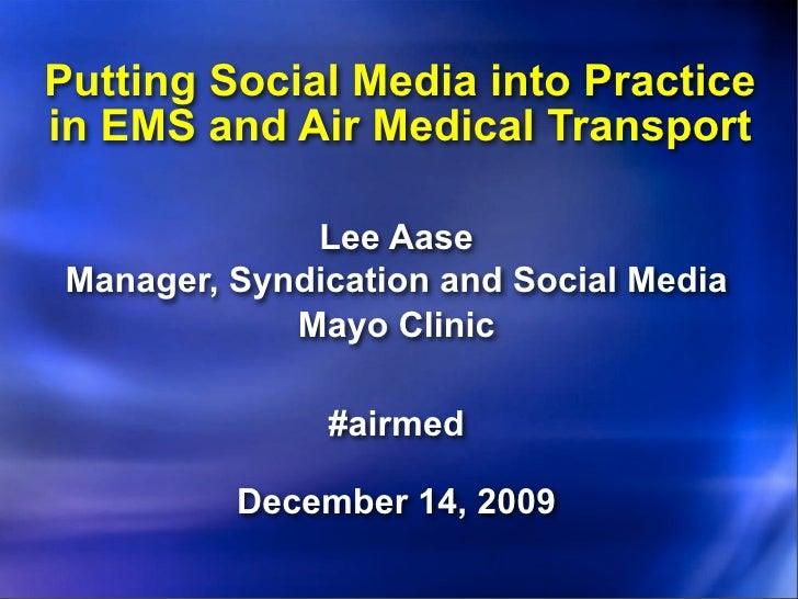 Social Media in Air Medical Transport